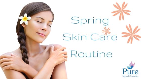 Spring Skin Care Routine