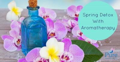 Spring Detox With Aromatherapy