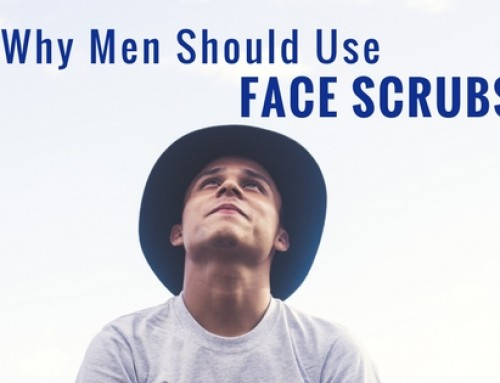 Why Men Should Use Face Scrubs